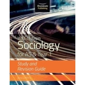 WJEC/Eduqas Sociology for AS & Year 1: Study & Revision Guide