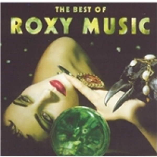 The Best Of Roxy Music CD