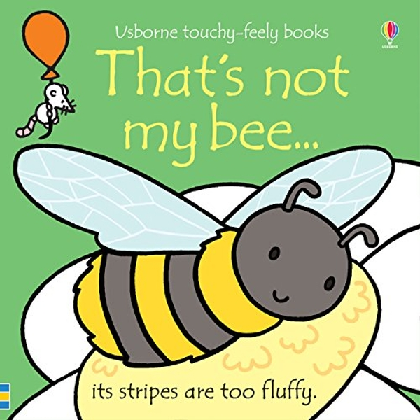 That's not my bee...  Board book 2018