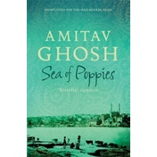 Sea of Poppies: Ibis Trilogy Book 1 by Amitav Ghosh (Paperback, 2009)