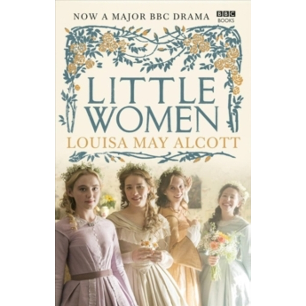 Little Women : Official BBC TV Tie-In Edition