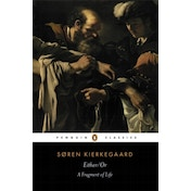 Either/Or: A Fragment of Life by Soren Kierkegaard (Paperback, 1992)