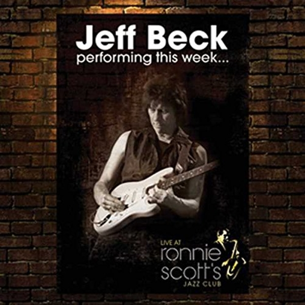 Jeff Beck Performing This Week... Live At Ronnie Scott's CD