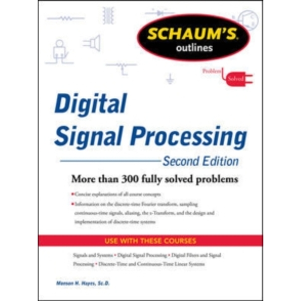 Schaums Outline of Digital Signal Processing by Monson H. Hayes (Paperback, 2011)