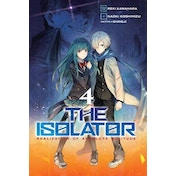 The Isolator, Vol. 4 (manga) Paperback