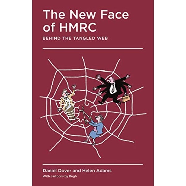 The New Face of HMRC Behind the Tangled Web Paperback / softback 2018