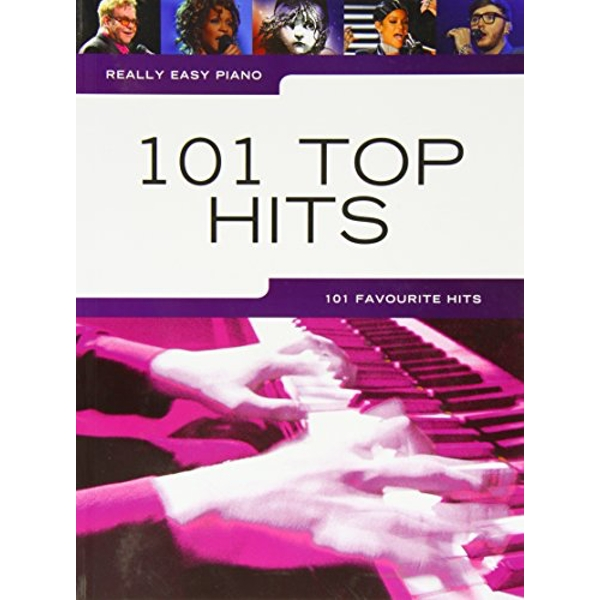 Really Easy Piano: 101 Top Hits by Music Sales Ltd (Paperback, 2014)