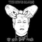 The King Blues Off With Their Heads Vinyl