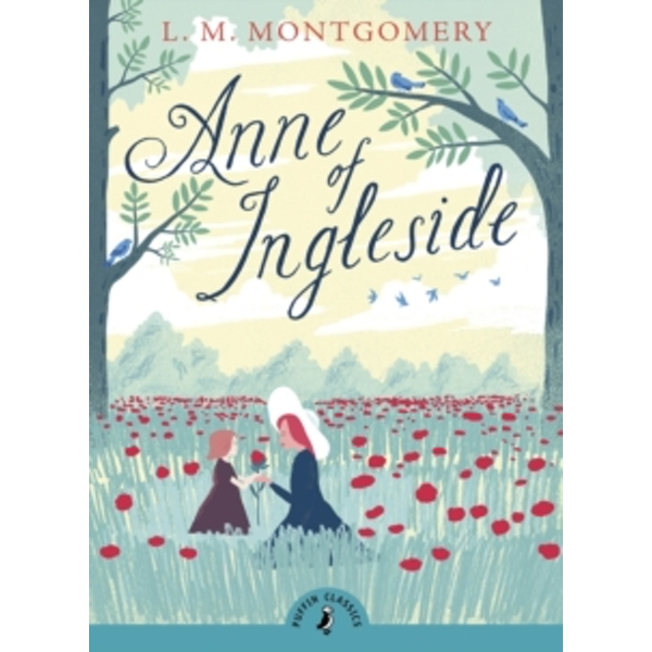 Anne of Ingleside (Puffin Classics) Paperback