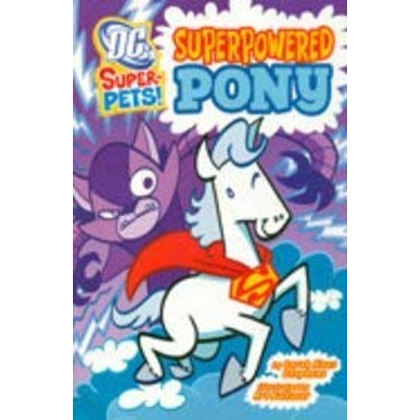 Superpowered Pony [India Test Edition]  Paperback 2013