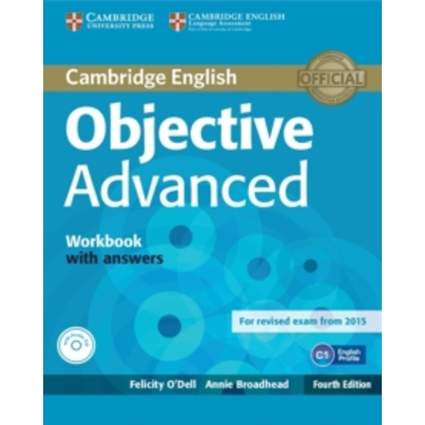 Objective Advanced Workbook with Answers with Audio CD by Felicity O'Dell, Annie Broadhead (Mixed media product, 2014)