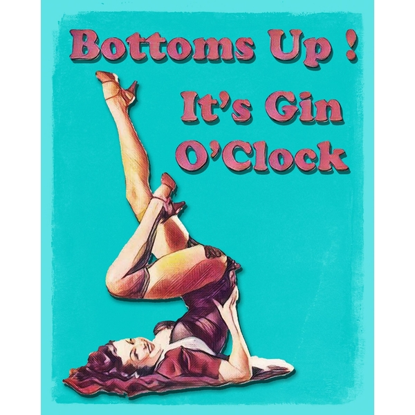 Vintage Metal Sign Bottoms Up Its Gin OClock