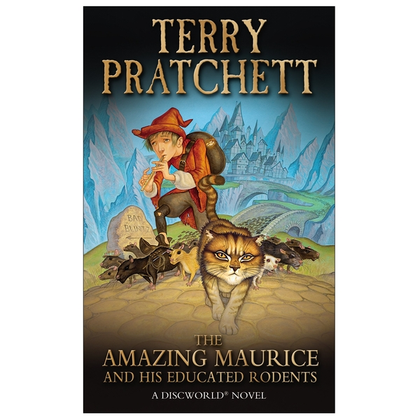 The Amazing Maurice and his Educated Rodents (Discworld Novels) Mass Market Paperback - 26 May 2011