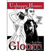Ex-Display Gloom! Unhappy Homes 2nd Edition Used - Like New