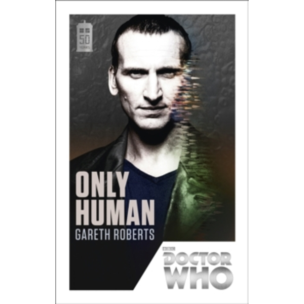 Doctor Who: Only Human : 50th Anniversary Edition