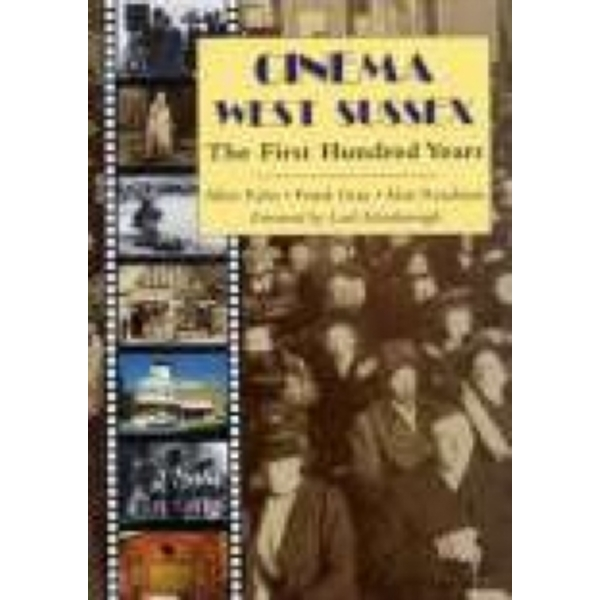 Cinema West Sussex : The First 100 Years