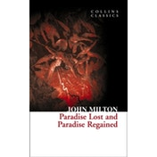 Paradise Lost and Paradise Regained (Collins Classics) by John Milton (Paperback, 2011)