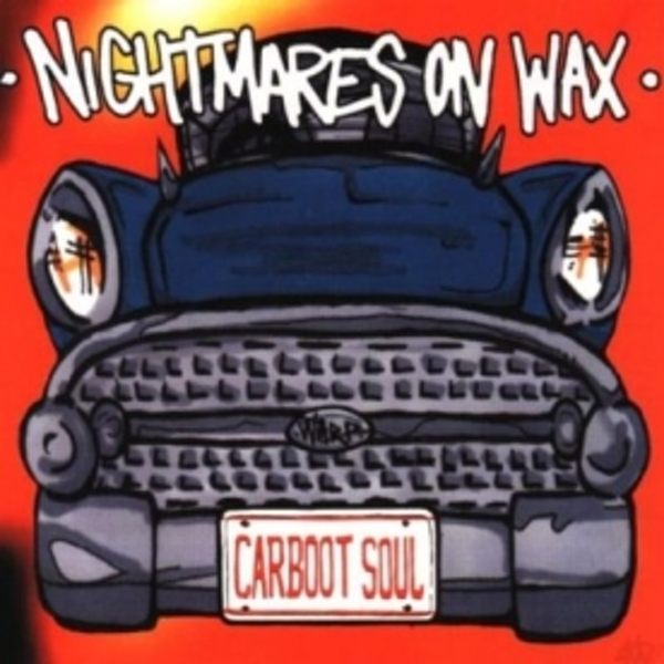 Nightmares On Wax - Car Boot Soul CD