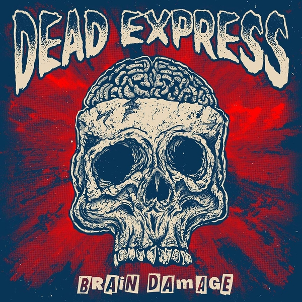 Dead Express - Brain Damage Vinyl