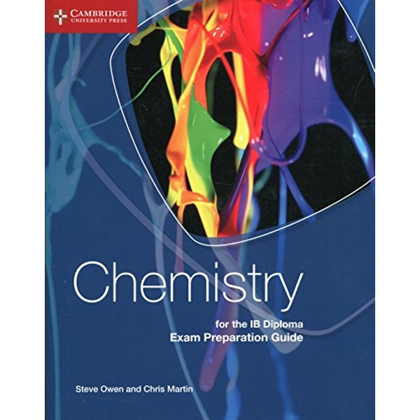 Chemistry for the IB Diploma Exam Preparation Guide by Chris Martin, Steve Owen (Paperback, 2015)