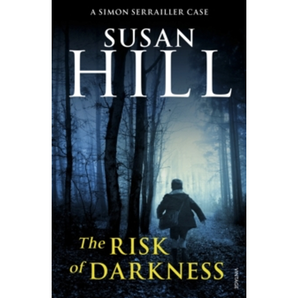 The Risk of Darkness: Simon Serrailler Book 3 by Susan Hill (Paperback, 2009)