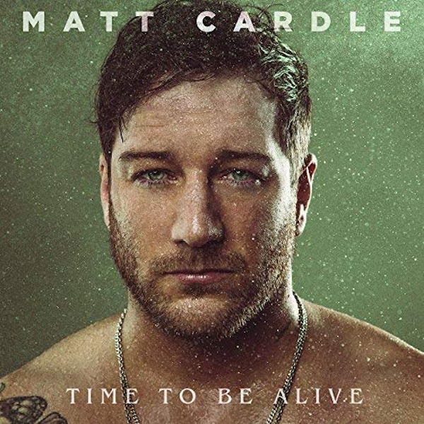 Matt Cardle - Time To Be Alive CD