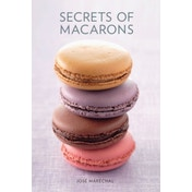Secrets of Macarons by Jose Marechal (Paperback, 2010)