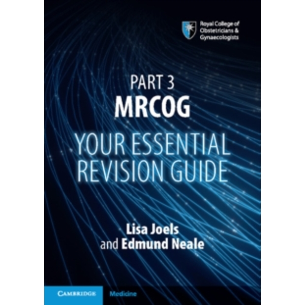 Part 3 MRCOG: Your Essential Revision Guide by Cambridge University Press (Paperback, 2016)