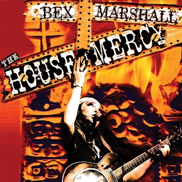 Bex Marshall - The House of Mercy CD