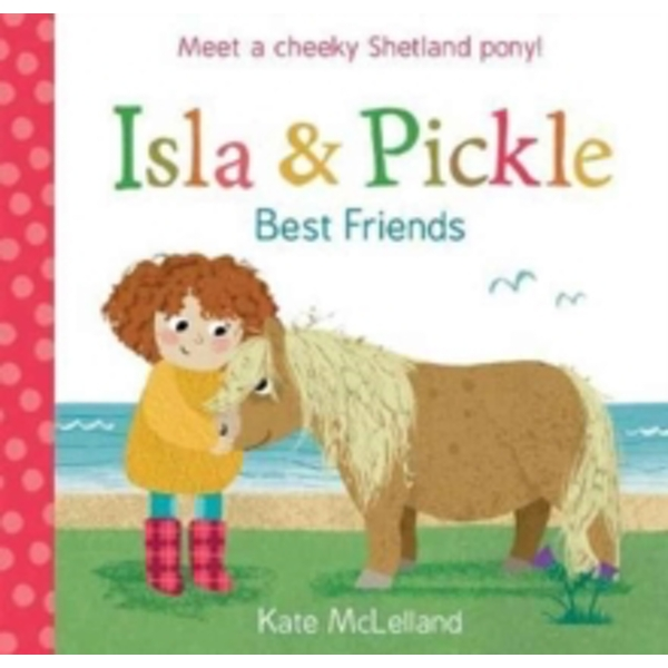 Isla and Pickle : Best Friends