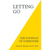 Letting Go: The Pathway of Surrender by David R. Hawkins (Paperback, 2014)