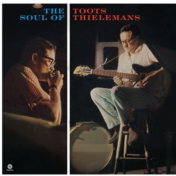 Toots Thielemans - The Soul Of Toots Thielemans Vinyl