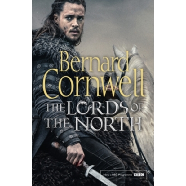 The Lords of the North : 3 (Paperback, 2017)