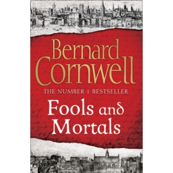 Fools and Mortals (Making of England 9) Paperback