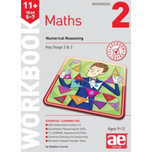 11+ Maths Year 5-7 Workbook 2: Numerical Reasoning by Stephen C. Curran (Paperback, 2015)