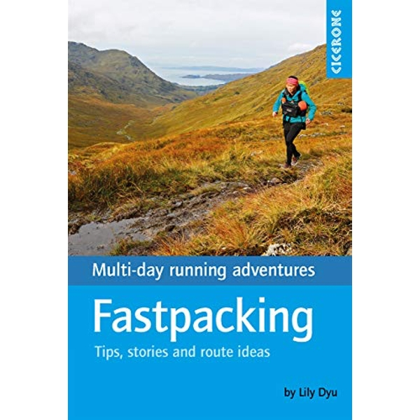 Fastpacking Multi-day running adventures: tips, stories and route ideas Paperback / softback 2018