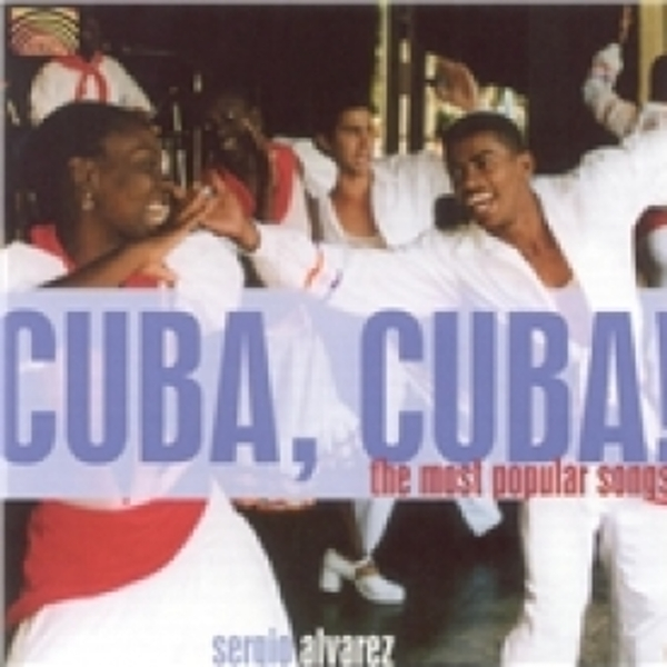 Sergio Alvarez Cuba Cuba The Most Popular Songs CD