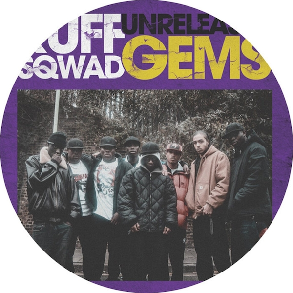 Ruff Sqwad ‎– Unreleased Gems Vinyl