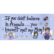 If You Don't Believe In Angels