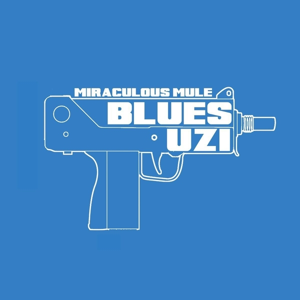 Miraculous Mule - Blues Uzi Vinyl