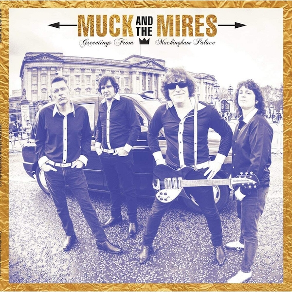 Muck And The Mires - Greetings From Muckingham Palace Vinyl