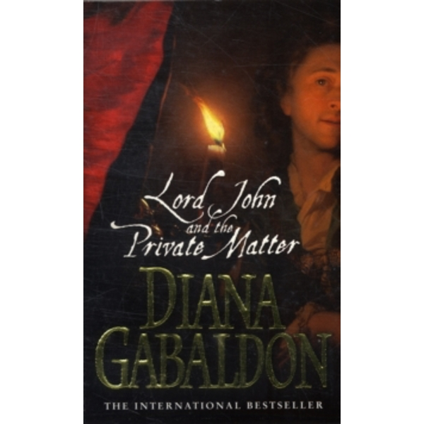 Lord John And The Private Matter by Diana Gabaldon (Paperback, 2004)