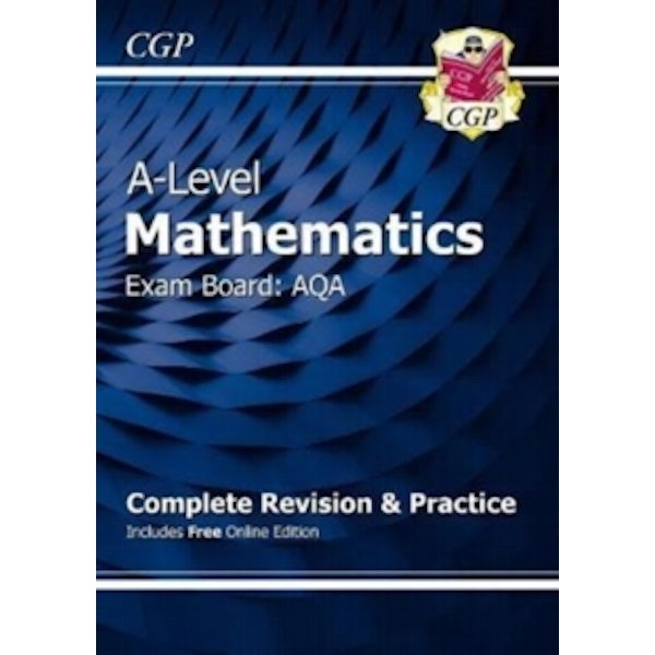 New A-Level Maths for AQA: Year 1 & 2 Complete Revision & Practice with Online Edition