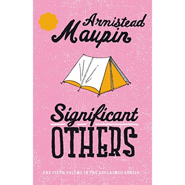 Significant Others: Tales of the City 5 by Armistead Maupin (Paperback, 2000)