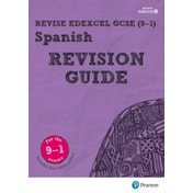 Revise Edexcel GCSE (9-1) Spanish Revision Guide: includes online edition by Leanda Reeves (Mixed media product, 2017)