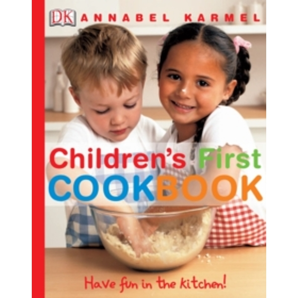 Children's First Cookbook : Have Fun in the Kitchen!
