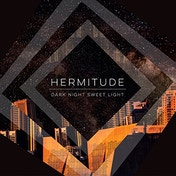Hermitude - Dark Night Sweet Light Vinyl