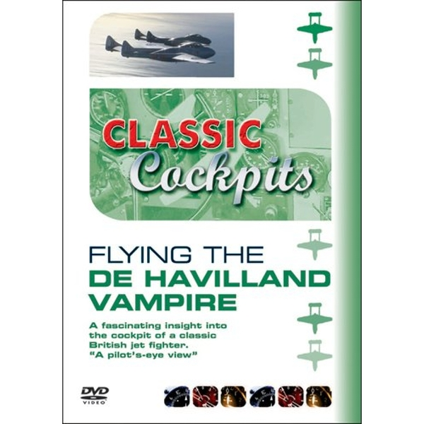 Classic Cockpits: Flying The De Havilland Vampire DVD