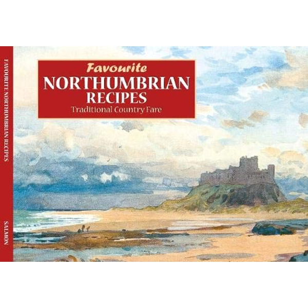 Salmon favourite Northumberland Recipes  Paperback / softback 2017