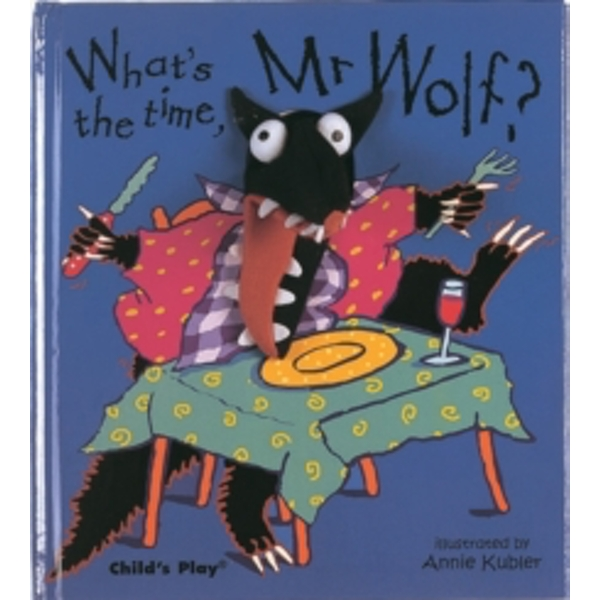What's the Time, Mr Wolf? by Child's Play International Ltd (Hardback, 2003)